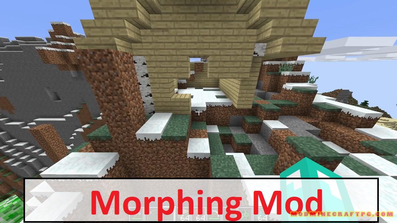 Morphing Mod