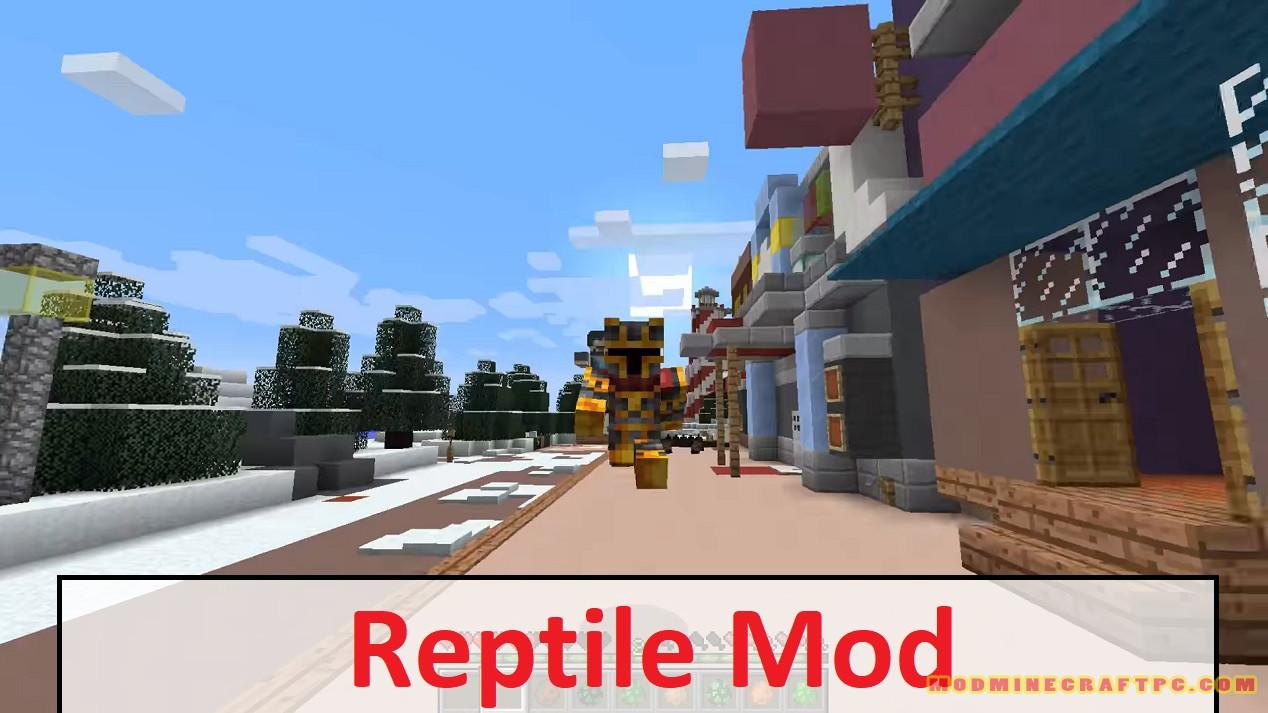 Reptile Mod
