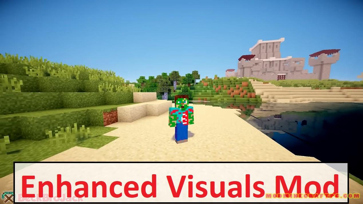 Enhanced Visuals Mod
