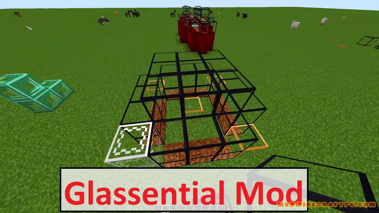 Glassential Mod
