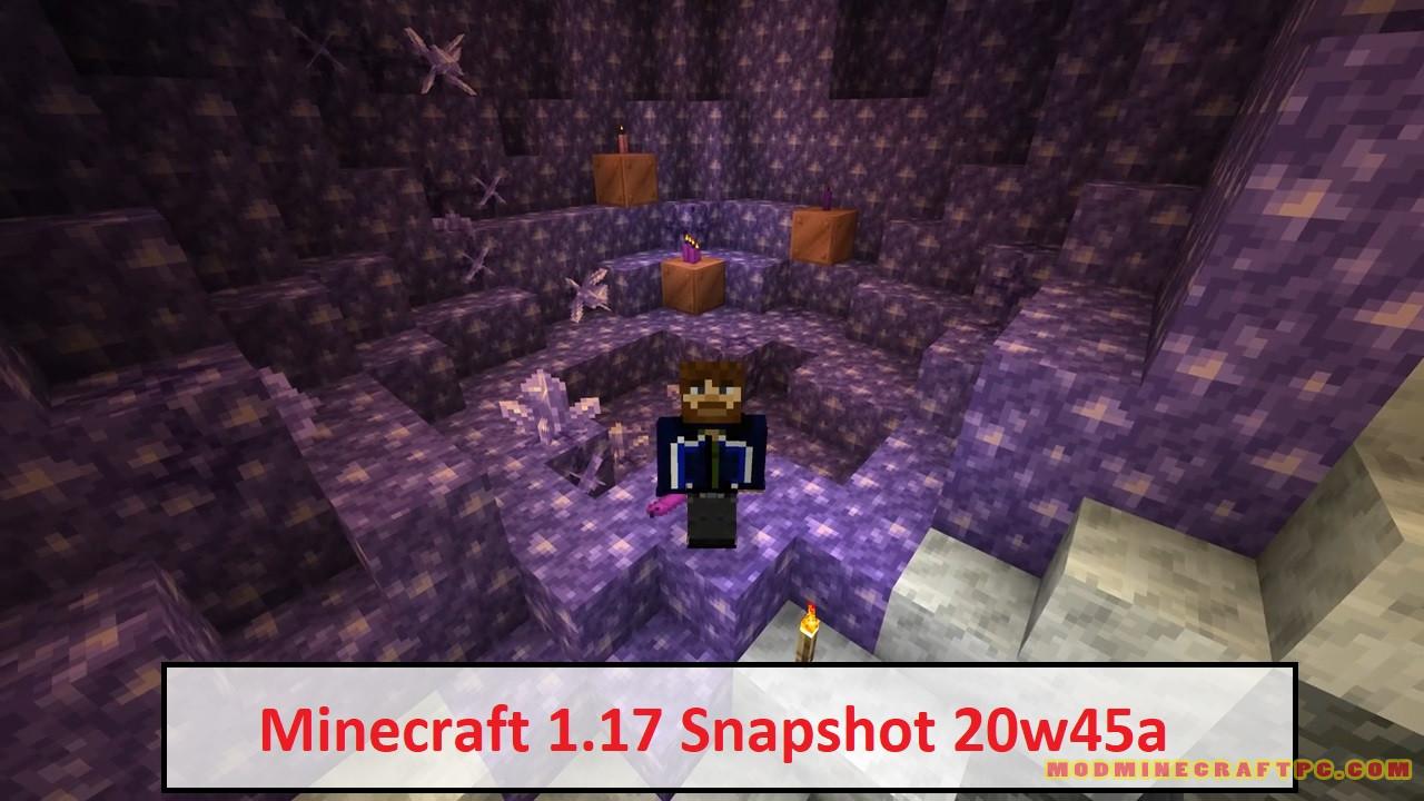 Minecraft 1.17 Snapshot 20w45a